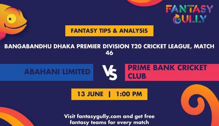 Abahani Limited vs Prime Bank Cricket Club, Match 46