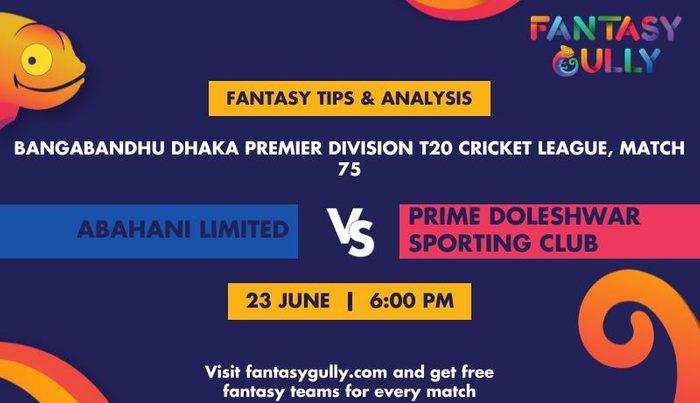 Abahani Limited vs Prime Doleshwar Sporting Club, Match 75