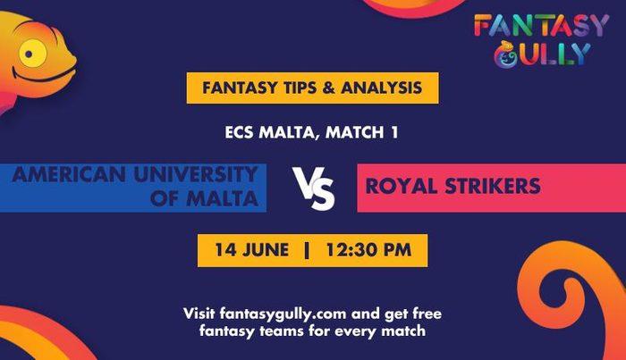 American University of Malta vs Royal Strikers, Match 1
