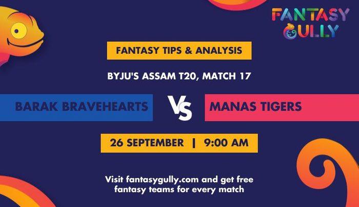 Barak Bravehearts vs Manas Tigers, Match 17