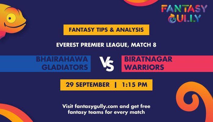 Bhairahawa Gladiators vs Biratnagar Warriors, Match 8