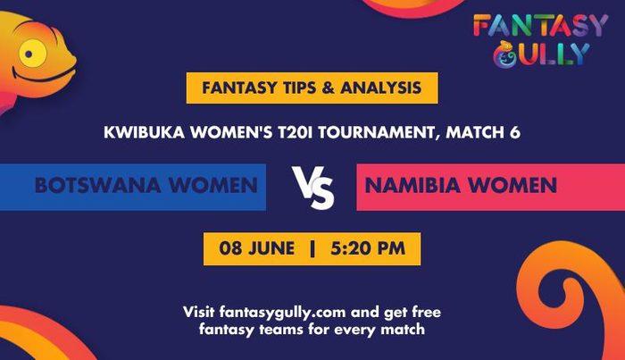Botswana Women vs Namibia Women, Match 6