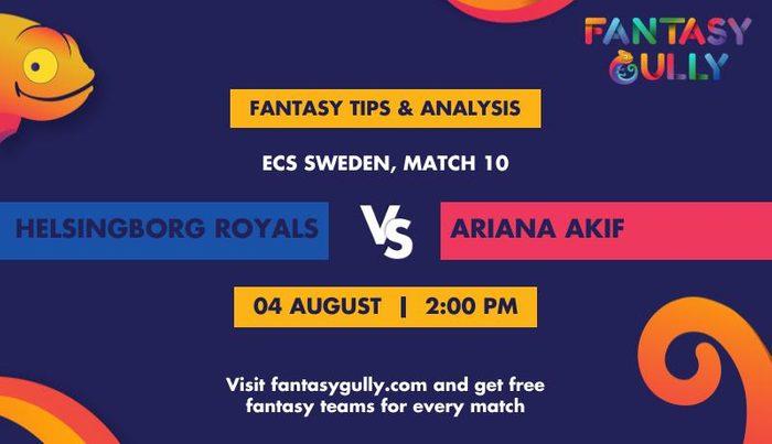 Helsingborg Royals vs Ariana AKIF, Match 10