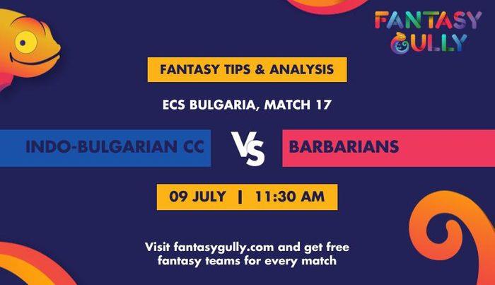 Indo-Bulgarian vs Barbarians, Match 17