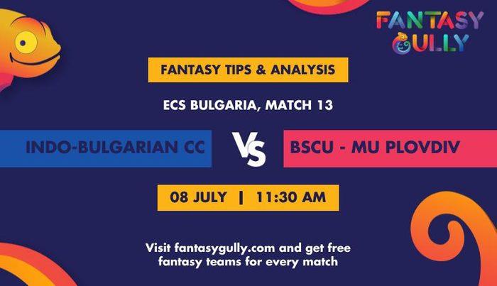 Indo-Bulgarian CC vs BSCU - MU Plovdiv, Match 13