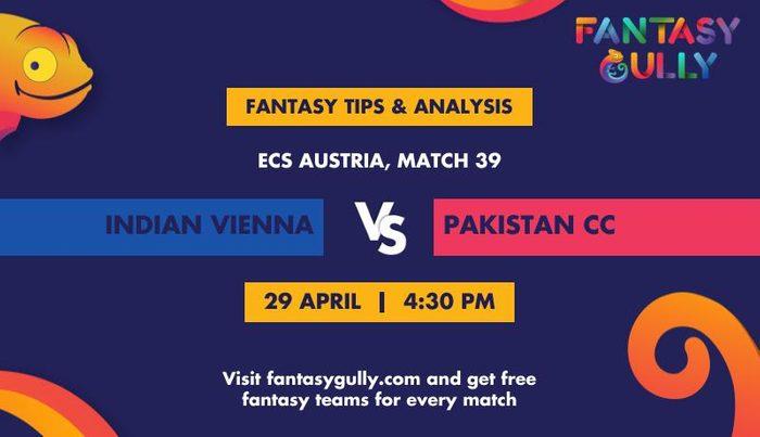 Indian Vienna vs Pakistan CC, Match 39