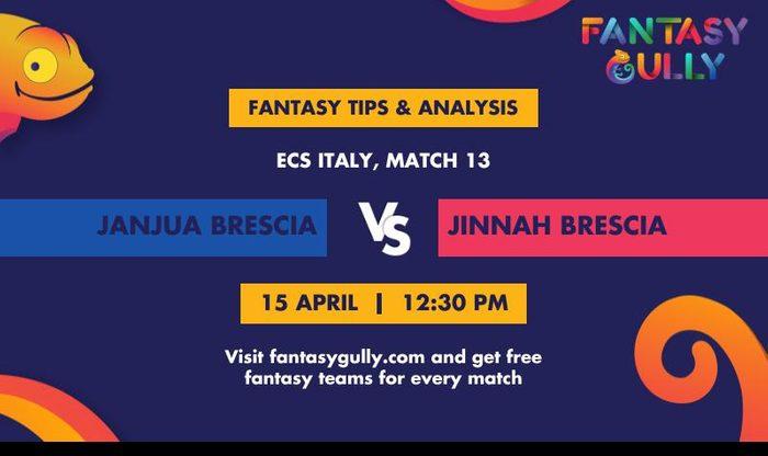 Janjua Brescia vs Jinnah Brescia, Match 13