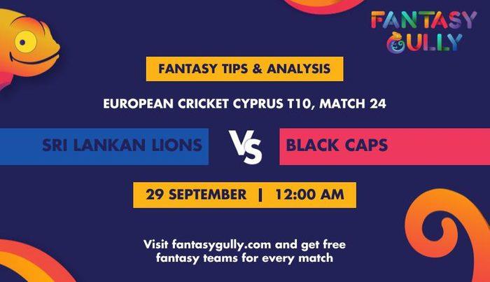 Sri Lankan Lions vs Black Caps, Match 24