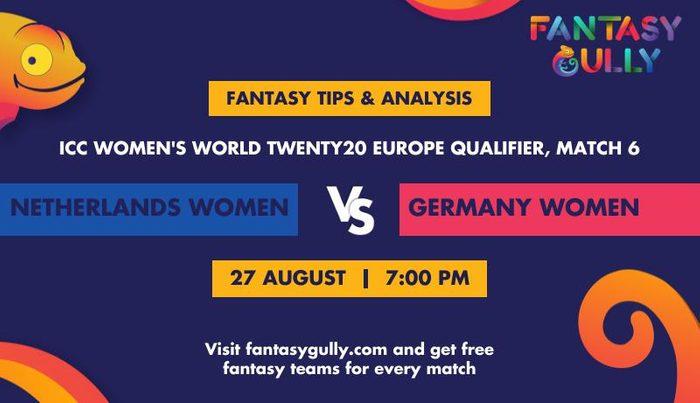 Netherlands Women vs Germany Women, Match 6