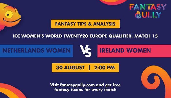 Netherlands Women vs Ireland Women, Match 10