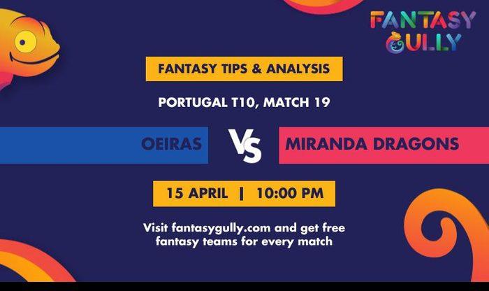 Oeiras vs Miranda Dragons, Match 19