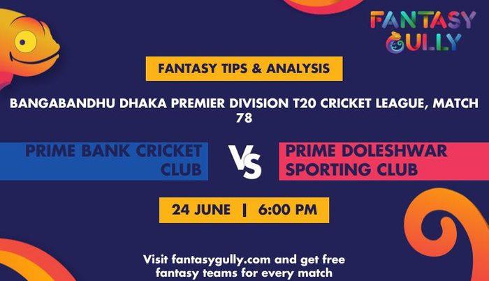 Prime Bank Cricket Club vs Prime Doleshwar Sporting Club, Match 78