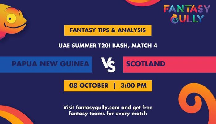 Papua New Guinea vs Scotland, Match 4