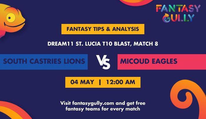 South Castries Lions vs Micoud Eagles, Match 8