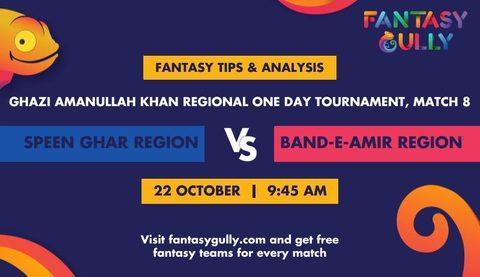Speen Ghar Region vs Band-e-Amir Region