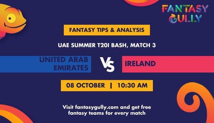 United Arab Emirates vs Ireland, Match 3