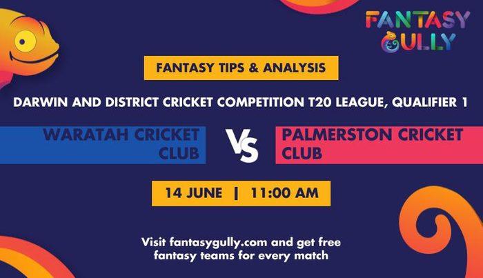 Waratah Cricket Club vs Palmerston Cricket Club, Qualifier 1